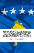 My Kosovo Experience