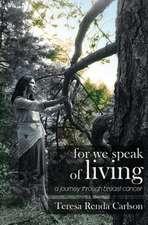 For We Speak of Living