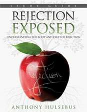 Rejection Exposed Workbook