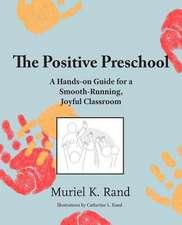 The Positive Preschool