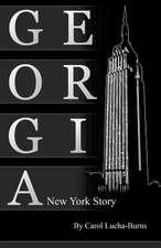 Georgia, a New York Story