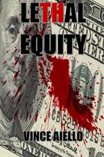 Lethal Equity