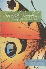 Soulful Freedom
