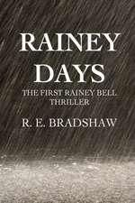Rainey Days:  A Rainey Bell Thriller