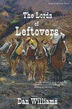 The Lords of Leftovers