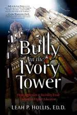 Bully in the Ivory Tower