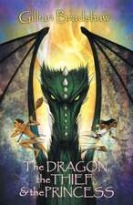 The Dragon, the Thief, and the Princess