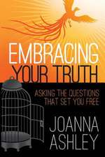 Embracing Your Truth