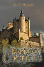 The Bariwon Chronicles