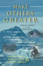 Make Others Greater