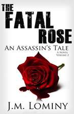 The Fatal Rose