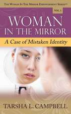 Woman in the Mirror:  A Case of Mistaken Identity
