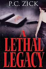 A Lethal Legacy