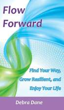 Flow Forward