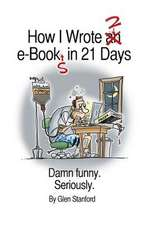 How I Wrote 2 E-Books in 21 Days
