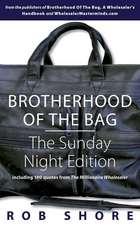 Brotherhood of the Bag