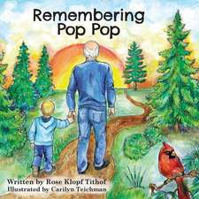 Remembering Pop Pop