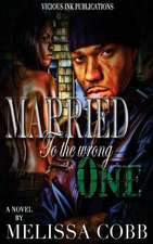 Married to the Wrong One
