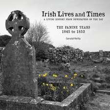 Irish Lives and Times