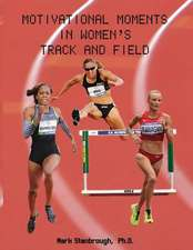 Motivational Moments in Women's Track and Field