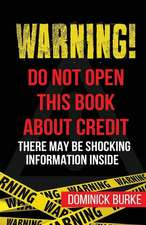 Warning! Do Not Open This Book About Credit
