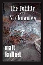 The Futility of Nicknames