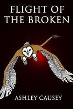 Flight of the Broken