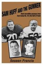 Sam Huff and the Gunner