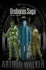 Uroboros Saga Book 4