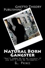 Natural Born Gangster