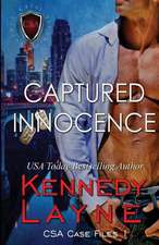 Captured Innocence:  CSA Case Files 1