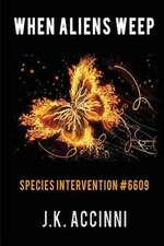 When Aliens Weep Species Intervention #6609