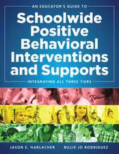 An Educator's Guide to Schoolwide Positive Behavioral Inteventions and Supports: Integrating All Three Tiers (Swpbis Strategies)