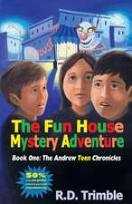 The Fun House Mystery Adventure