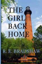 The Girl Back Home:  A Rainey Bell Thriller