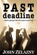 Past Deadline