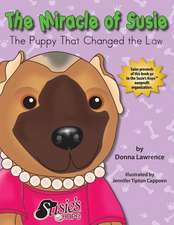 The Miracle of Susie the Puppy That Changed the Law