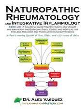 Naturopathic Rheumatology and Integrative Inflammology V3.5