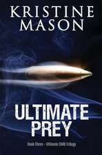 Ultimate Prey (Book 3 Ultimate Core)