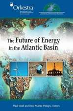 The Future of Energy in the Atlantic Basin