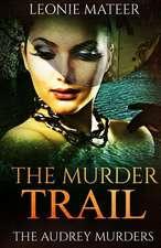 The Murder Trail