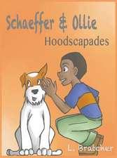 Schaeffer and Ollie
