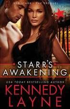 Starr's Awakening:  Red Starr, the Prequel