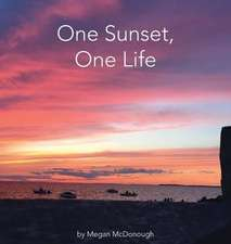 One Sunset, One Life