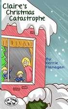 Claire's Christmas Catastrophe