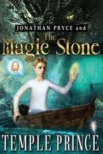 Jonathan Pryce and the Magic Stone