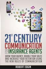 21st Century Communication for Insurance Agents