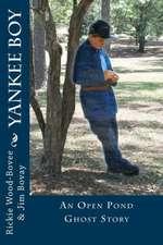 Yankee Boy:  An Open Pond Ghost Story