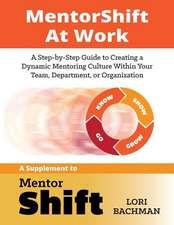 Mentorshift at Work