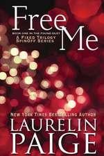 Free Me (Found Duet - Book 1)